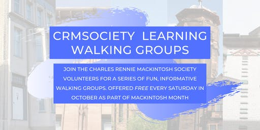 Walking Group  for Mackintosh Month -  Glasgow  East  and  City Centre