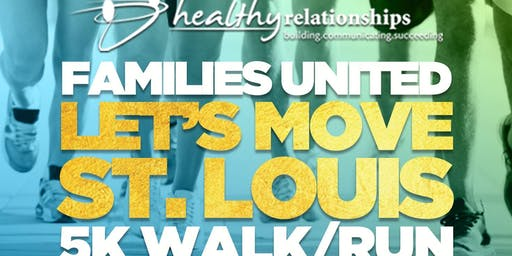 Families United Let's Move St. Louis 5k Walk/Run