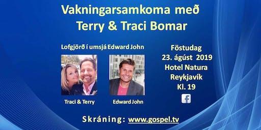 Vakningarsamkoma með Terry & Traci Bomar