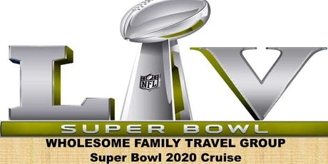 4-Day Superbowl cruise 2020 tickets