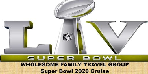4-Day Superbowl cruise 2020