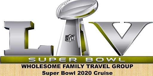 4-Day Superbowl cruise 2020