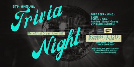 5th Annual Dream Like Will Trivia Night tickets