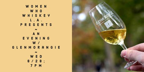 An Evening w/ Glenmorangie  & Women Who Whiskey L.A. tickets