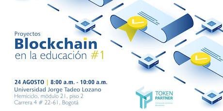 Blockchain en la educación #1 entradas