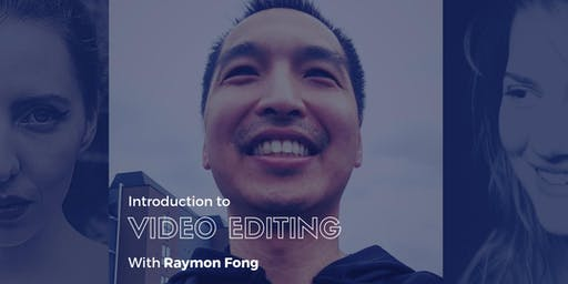 Introduction to Video Editing (4 Sessions)