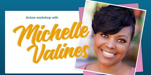 Michelle Valines Actors Workshop