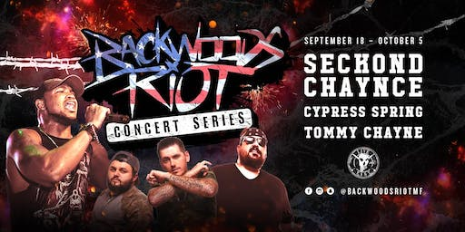 "Seckond Chaynce ""Backwoods Riot concert series"""