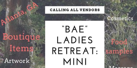#VENDORS Wanted for BAE Wellness Mini Entrepreneur Expo #VENDOR tickets