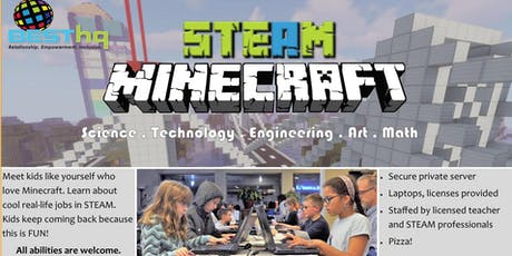STEAM Minecraft Night (9/20) at BESThq tickets