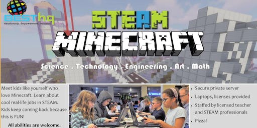STEAM Minecraft Night (9/20) at BESThq