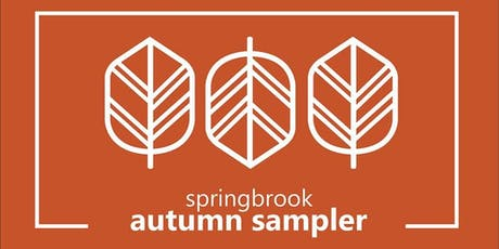 2019 Springbrook Autumn Sampler tickets