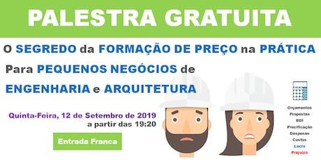 PALESTRA GRÁTIS FORMAÇÃO DE PREÇO PARA SERVIÇOS DE ENGENHARIA E ARQUITETURA ingressos