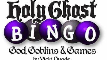 """Holy Ghost Bingo"""