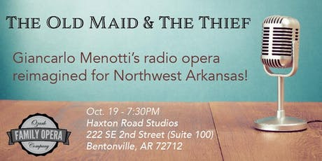 The Old Maid & The Thief tickets