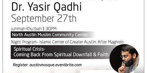 Friday Nights- Sheikh Yasir Qadhi: Spiritual Crisis