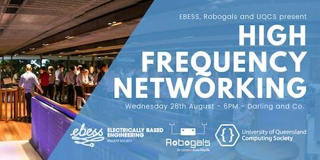UQCS, EBESS & Robogals High Frequency Networking tickets