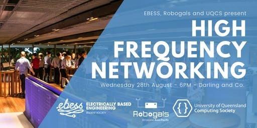 UQCS, EBESS & Robogals High Frequency Networking