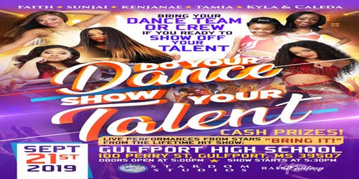 4th ANNUAL DO YOUR DANCE SHOW YOUR TALENT EVENT