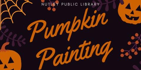 Pumpkin Painting (10/2 @ 10:30 AM)