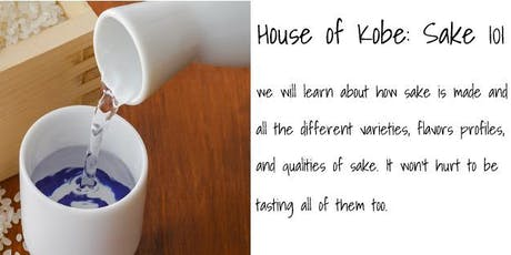 Sake Class: Learning and Tasting tickets