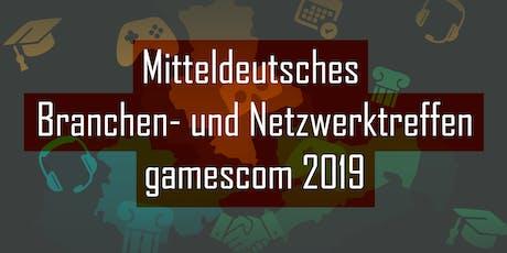 Mitteldeutsches Branchen- und Netzwerktreffen zur gamescom 2019 Tickets