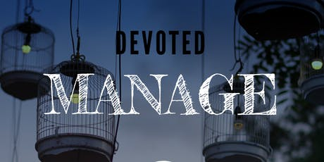 Devoted: MANAGE tickets