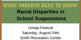 What Parents Need to Know: Racial Disparities in School Suspensions