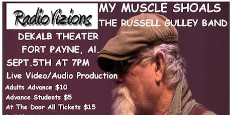 """RADIOVIZIONS PRESENTS """"MY MUSCLE SHOALS"""" BY THE RUSSELL GULLEY BAND tickets"""