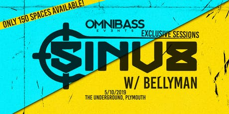 Omnibass Exclusive Sessions: Sinu8 & Bellyman tickets