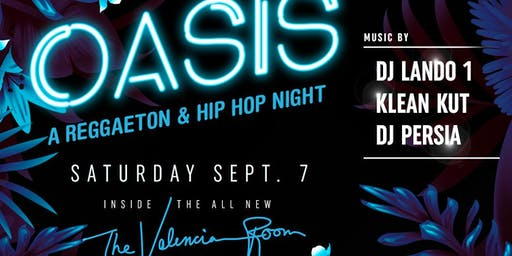 OASIS AT THE VALENCIA ROOM SF (FREE BEFORE 1030PM)