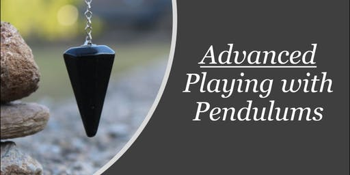 Advanced Playing with Pendulums