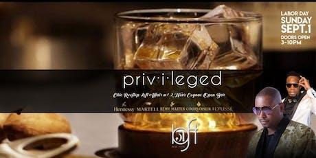 Privileged: Rooftop Loft affair w/ 2 hour Cognac Open Bar I DJ SELF I KEVIN CROWN tickets