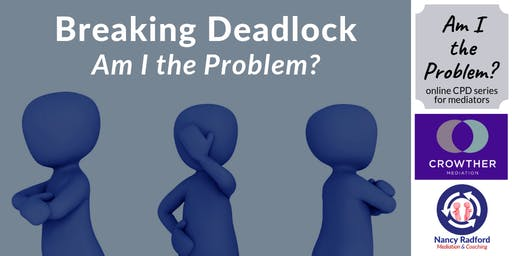 Breaking Deadlock: Am I the Problem?