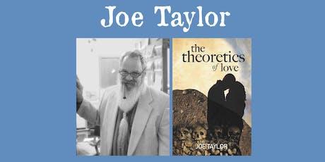 Joe Taylor - Theoretics of Love tickets