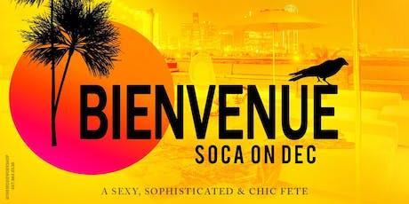 Bienvenue - SOCA on DEC tickets