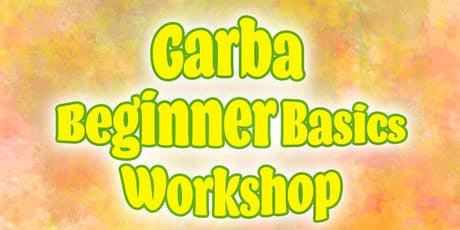 Garba Beginner Basics Workshop tickets