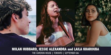 Jessie Alexandra, Laila Kharouba & Nolan Hubbard Live at The Cameron House tickets