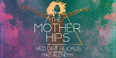 MOTHER HIPS - RED DIRT RUCKUS & MAD ALCHEMY @ THE HISTORIC ODD FELLOWS HALL tickets
