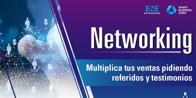 Networking: Multiplica tus ventas pidiendo referidos y testimonios