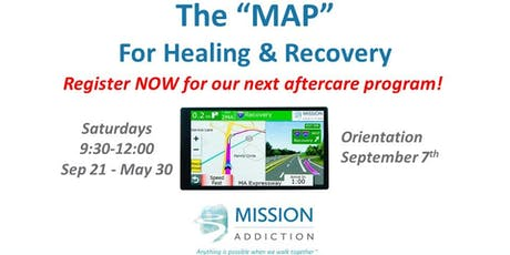 Mission Addiction Aftercare Program - Orientation & Registration tickets
