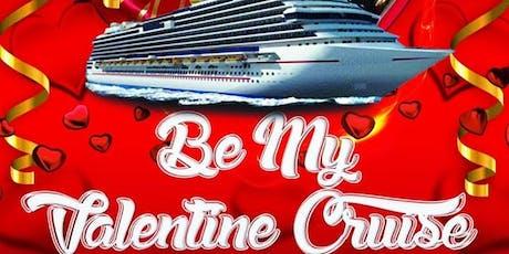 Be My Valentine Cruise tickets