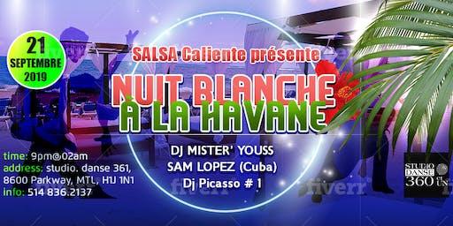 Nuit Blanche à La Havane