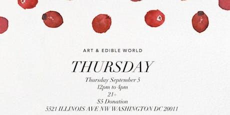 Art & Edible World Thursday  tickets
