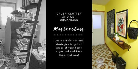 Crush Clutter & Get Organized Masterclass tickets