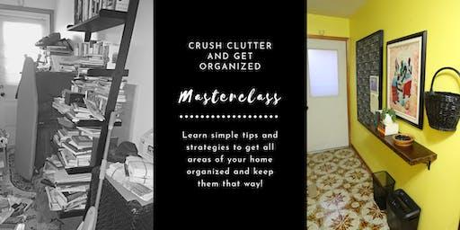 Crush Clutter & Get Organized Masterclass
