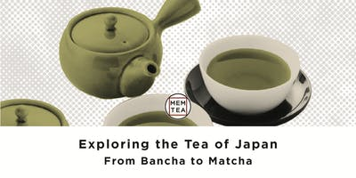 Exploring the Tea of Japan: From Bancha to Matcha