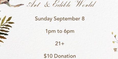 Art & Edible World Sunday  tickets