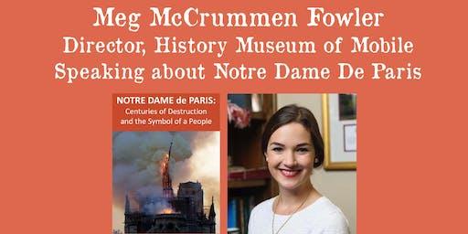 Meg McCrummen Fowler - Speaking about Notre Dame De Paris