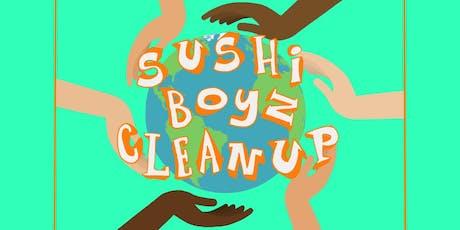 Sushi Boyz Clean Up tickets